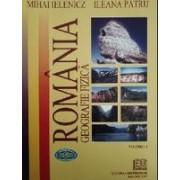 România. Geografie fizică, vol. I.