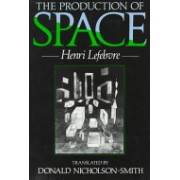 Production of Space (Lefebvre Henri)(Paperback) (9780631181774)