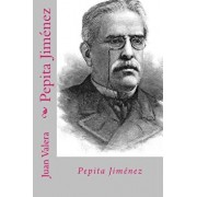 Pepita Jimenez (Spanish Edition), Paperback/Juan Valera