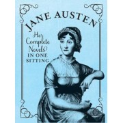 Jane Austen: The Complete Novels in One Sitting, Hardcover