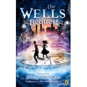 The Wells Bequest: A Companion to the Grimm Legacy, Paperback