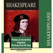 Viata si moartea regelui Richard al III-lea/William Shakespeare