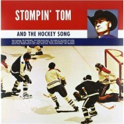Video Delta Connors,Stompin Tom - Stompin Tom & The Hockey Song - Vinile
