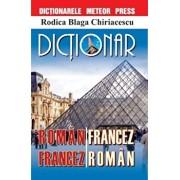 Dictionar roman-francez, francez-roman/Rodica Chiriacescu