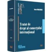 Tratat De Drept Al Comertului International Ed.2014 - Ioan Macovei