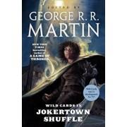 Wild Cards IX: Jokertown Shuffle: (book Two of the Rox Triad), Paperback/George R. R. Martin