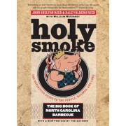 Holy Smoke: The Big Book of North Carolina Barbecue, Paperback