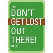 The Don't Get Lost Out There! Deck, Paperback