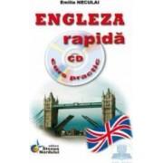 Engleza rapida cu CD curs practic - Emilia Neculai