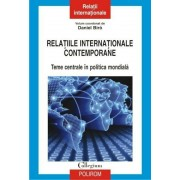 Relatiile internationale contemporane. Teme centrale in politica mondiala
