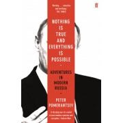 Reisverhaal Nothing is True and Everything is Possible | Peter Pomerantsev