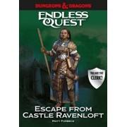 Dungeons & Dragons: Escape from Castle Ravenloft: An Endless Quest Book, Paperback/Matt Forbeck