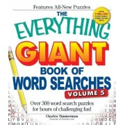 The Everything Giant Book of Word Searches, Volume 5: Over 300 Word Search Puzzles for Hours of Challenging Fun!, Paperback
