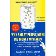 Why Smart People Make Big Money Mistakes... and How to Correct Them: Lessons from the Life-Changing Science of Behavioral Economics, Paperback