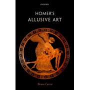 Homer's Allusive Art (Currie Bruno (Associate Professor in Classical Languages and Literature University of Oxford))(Cartonat) (9780198768821)
