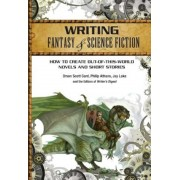 Writing Fantasy & Science Fiction: How to Create Out-Of-This-World Novels and Short Stories, Paperback