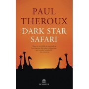Reisverhaal Dark Star Safari | Paul Theroux
