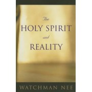 The Holy Spirit and Reality, Paperback