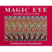 Magic Eye: A New Way of Looking at the World, Hardcover/Cheri Smith