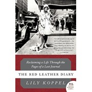 The Red Leather Diary: Reclaiming a Life Through the Pages of a Lost Journal, Paperback/Lily Koppel