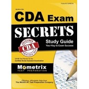 Secrets of the Cda Exam Study Guide: Danb Test Review for the Certified Dental Assistant Examination, Hardcover/Danb Exam Secrets Test Prep