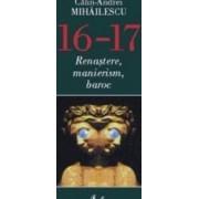 16-17. Renastere manierism baroc - Calin-Andrei Mihailescu