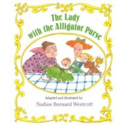 The Lady with the Alligator Purse, Paperback