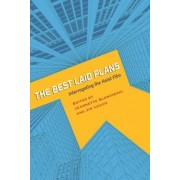 The Best Laid Plans: Interrogating the Heist Film