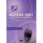 Acces 2007 - Aplicatii economice/Mihaela Muresan, Elena Ilie