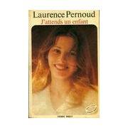 J'attends un enfant - Laurence Pernoud - Livre