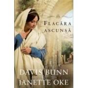 Flacara Ascunsa - Davis Bunn Janette Oke