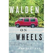 Walden on Wheels: On the Open Road from Debt to Freedom, Paperback