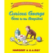 Curious George Goes to the Hospital [With Free Downloadable Audio], Hardcover