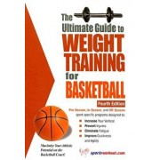 The Ultimate Guide to Weight Training for Basketball, Paperback/Robert G. Price