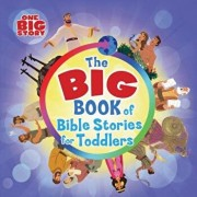 The Big Book of Bible Stories for Toddlers/B&h Kids Editorial