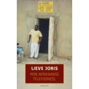 Reisverhaal Mijn Afrikaanse telefooncel | Lieve Joris