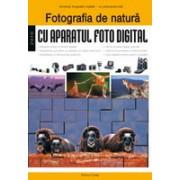 Fotografia de natură cu aparatul foto digital.