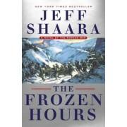 The Frozen Hours: A Novel of the Korean War, Hardcover