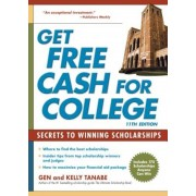 Get Free Cash for College: Secrets to Winning Scholarships, Paperback (11th Ed.)