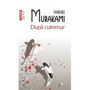 Dupa cutremur (Top 10+)/Haruki Murakami