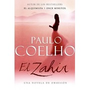 El Zahir: Una Novela de Obsesion, Paperback/Paulo Coelho