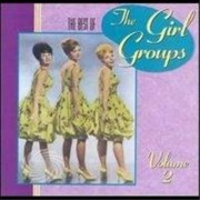 Video Delta Girl Groups - Vol. 2-Best Of Girl Groups - CD
