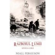 Razboiul lumii - Niall Ferguson
