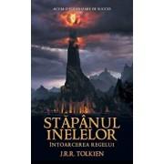 Intoarcerea Regelui, Stapanul Inelelor, Vol. 3/J.R.R. Tolkien