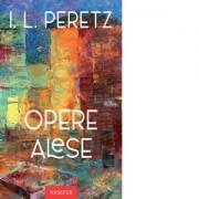 Editura Hasefer Opere alese (peretz) - isaac leib peretz editura hasefer