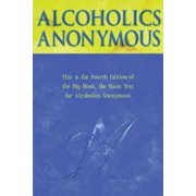 Alcoholics Anonymous Big Book Trade Edition, Hardcover (4th Ed.)/Anonymous