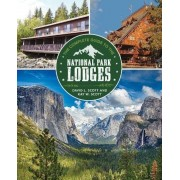 Complete Guide to the National Park Lodges, Paperback