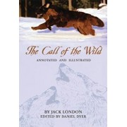 The Call of the Wild: Annotated and Illustrated, Paperback/Jack London