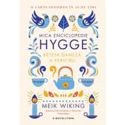 Mica enciclopedie Hygge. Reteta daneza a fericirii. (eBook)