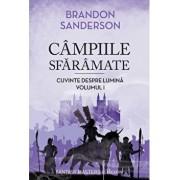 Cuvinte despre Lumina (1). Campiile Sfaramate/Brandon Sanderson